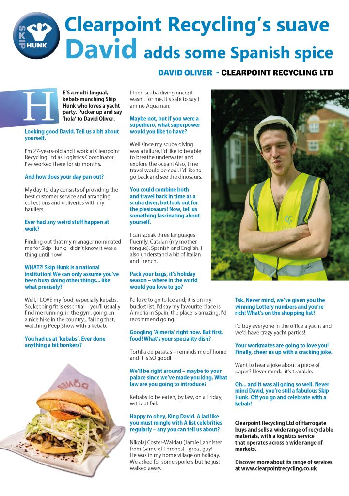 July's Skip Hunk: David Oliver from Clearpoint Recycling