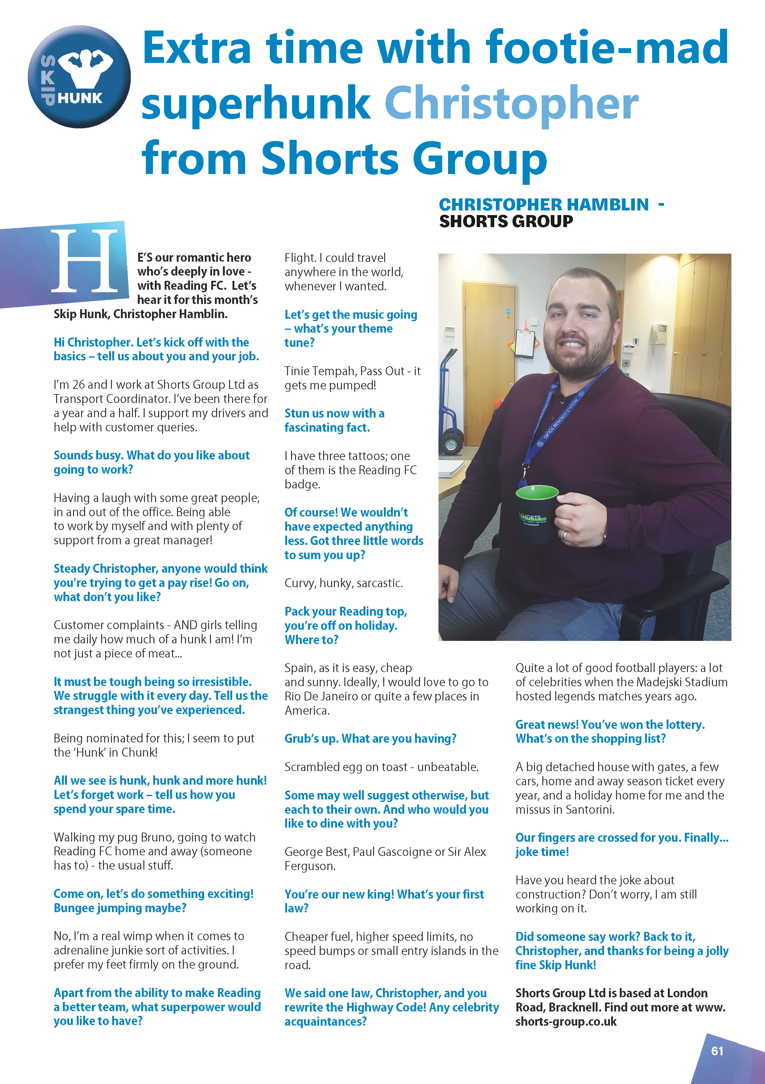 August's Skip Hunk: Christopher Hamblin from Shorts Group